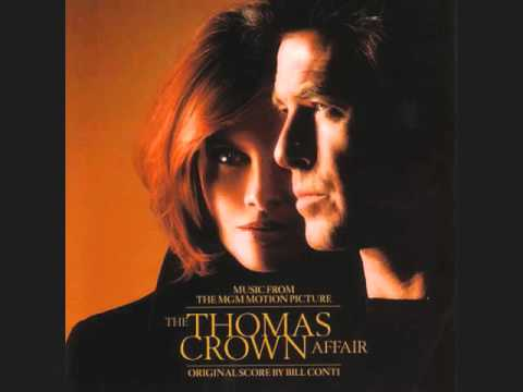 Bill Conti - Glider (Part I and Part II) [THE THOMAS CROWN AFFAIR, USA - 1999]