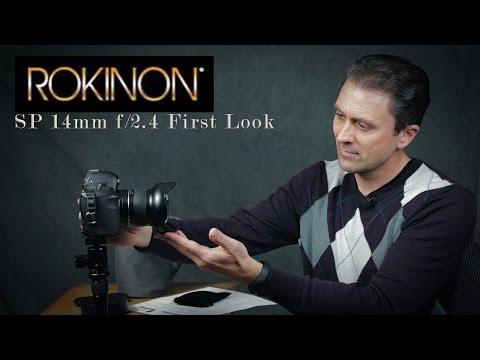 Rokinon (Samyang) SP 14mm f/2.4 |  First Look