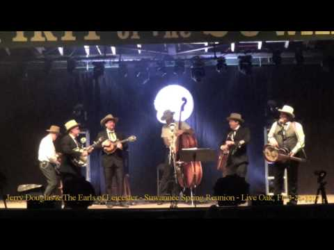 Jerry Douglas & The Earls of Leicester - Suwannee Spring Reunion - Live Oak, Fl  3- 24- 2017