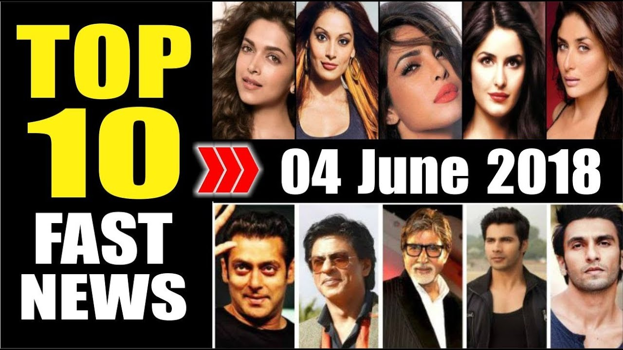 Latest Entertainment News From Bollywood | 04 June 2018
