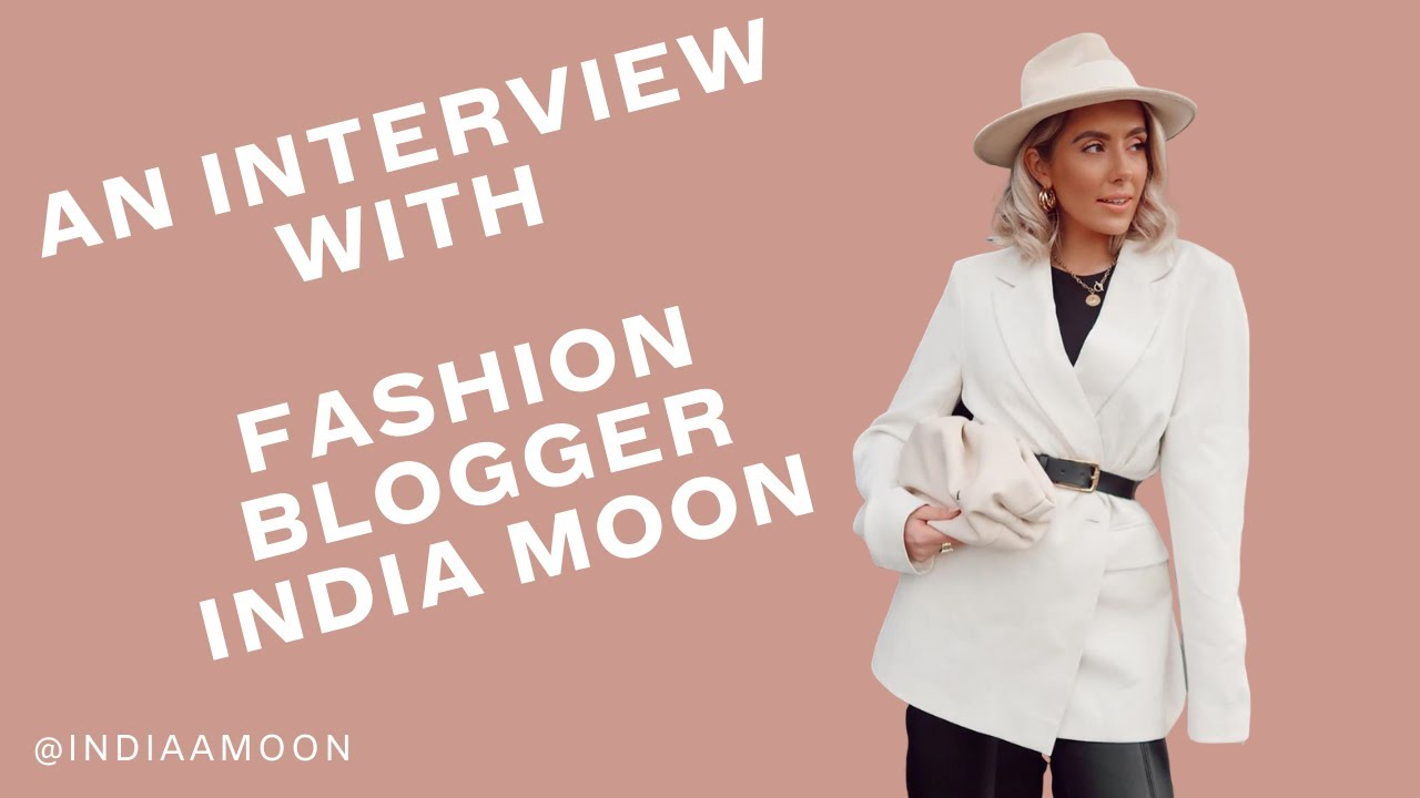Hearty Notes: The Interviews - India Moon | Content Creator and Fashion Blogger