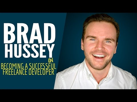 Brad Hussey On Becoming A Successful Freelance Developer