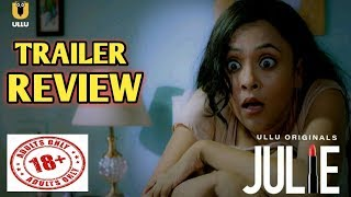 JULIE Official Trailer | Ullu App Originals | Aman Verma - Releasing soon on Ullu App