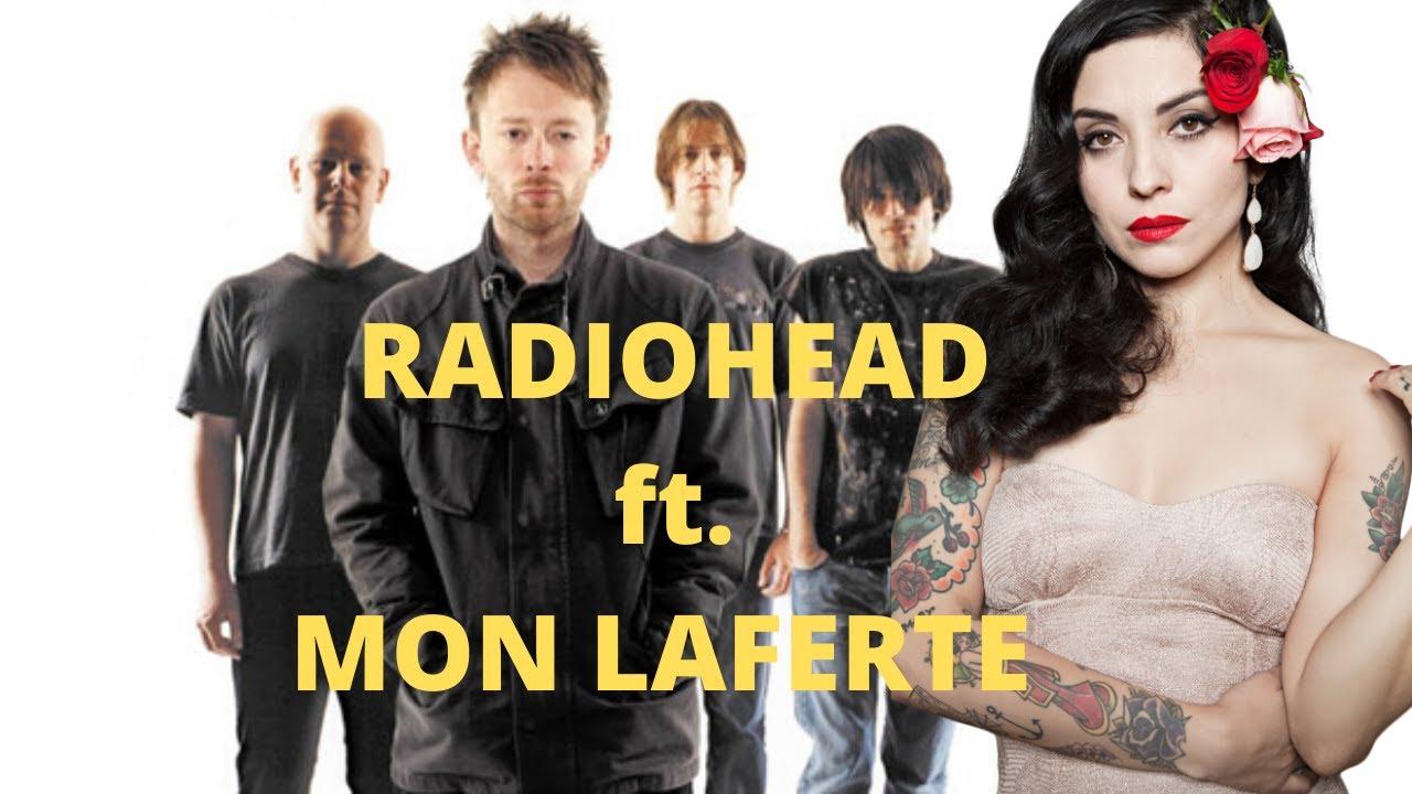 Mon Laferte ft. Radiohead - Creep