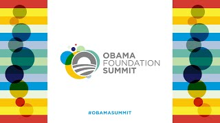 The Morning Session of the Obama Foundation Summit: Our Uncommon Stories and How We Tell Them
