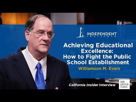 Achieving Educational Excellence: How to Fight the Public School Establishment | Williamson M. Evers