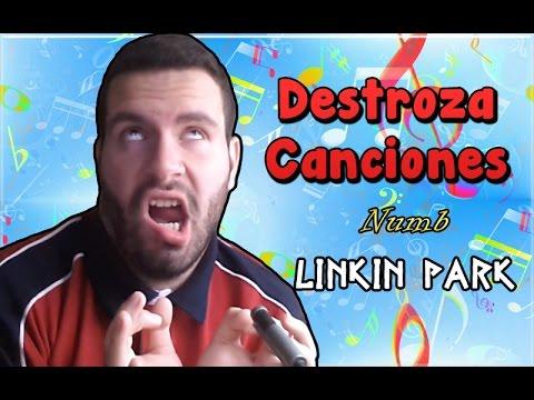 DestrozaCanciones | Numb - Linkin Park | Karaoke