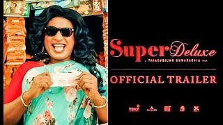 Super Deluxe – Official Trailer
