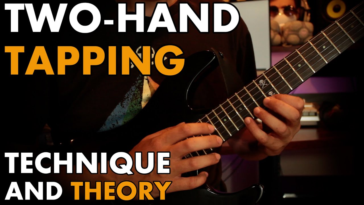 Learn AND Apply Two Hand Tapping: Technique + Theory [GUITAR LESSON]