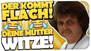 BESTEN DEINE MUTTER WITZE - DER KOMMT FLACH