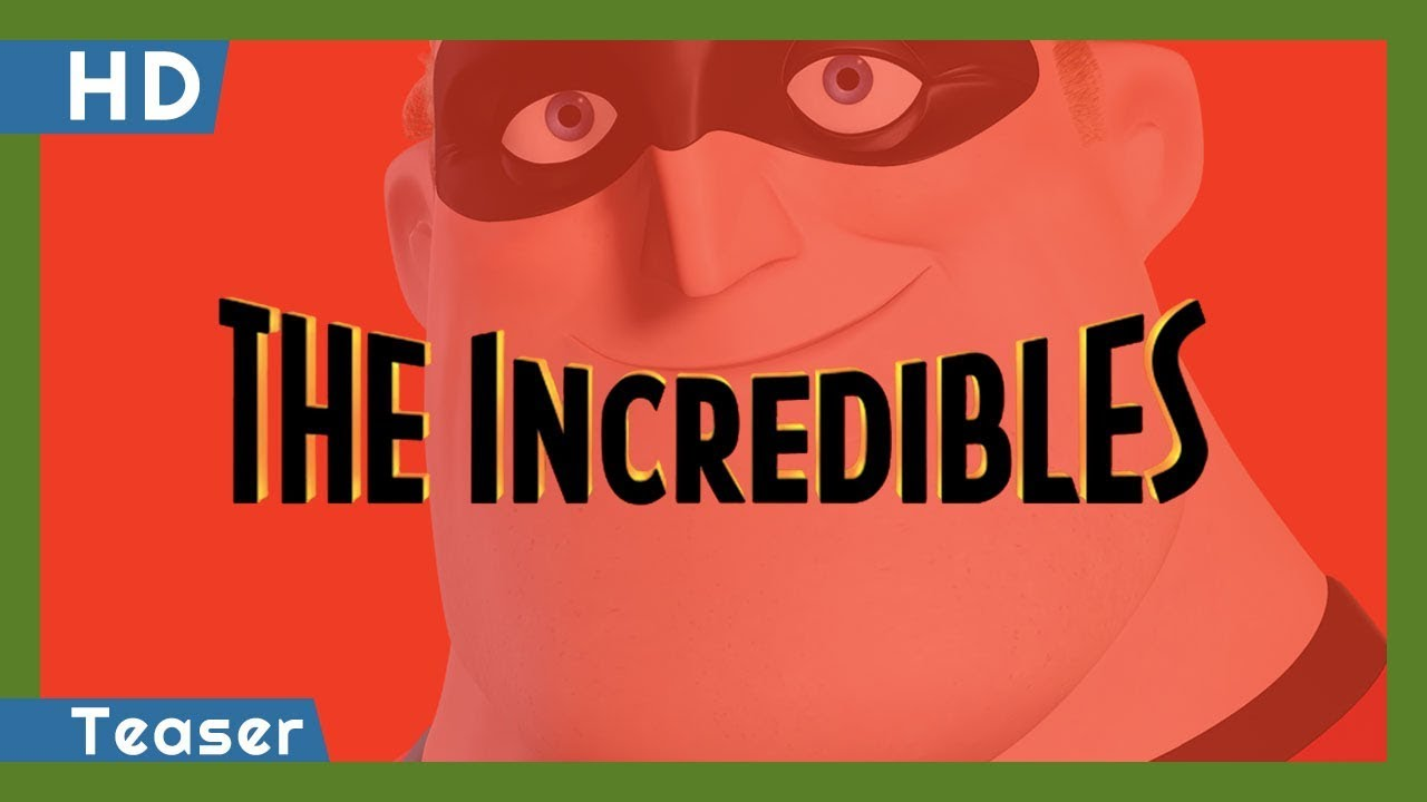 Download The Incredibles (2004) Teaser