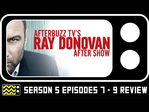Download Ray Donovan Season 5 Episodes 7-9 Review & After Show   AfterBuzz TVL