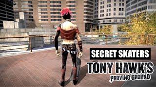 Tony Hawk's Proving Ground - SECRET SKATERS!