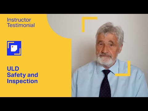 IATA Training | ULD Safety and Inspection (Virtual Classroom)- Overview from the Instructor