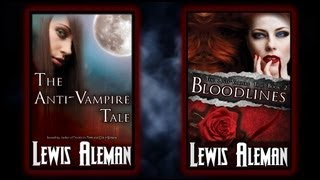 Episode 01 The Anti-Vampire Tale Video Reading Series - An Entire Vampire Novel for FREE