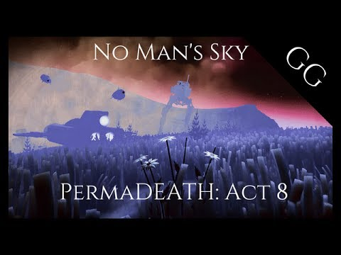 No Man's Sky PermaDEATH: Act 8 [My New Permanent Residence ...]