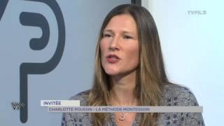 """VYP – Charlotte Poussin, """"La méthode Montessori"""""""