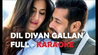 Dil Diyan Gallan Full Karaoke (HQ 320 KBPS) Tiger Zinda Hai- Versionify