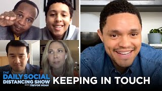 How Is Trevor Keeping In Touch with the Correspondents? | The Daily Social Distancing Show