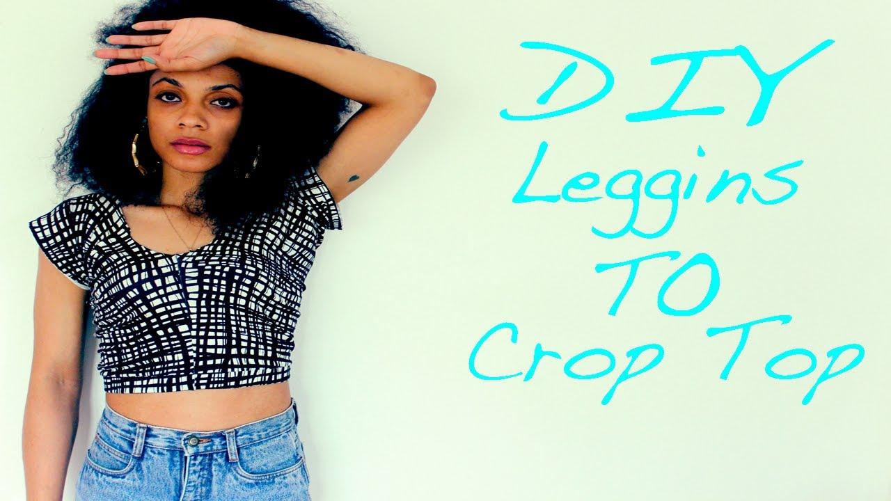 577158e8e8018 DIY Crop Top Out of Leggings - YouTube