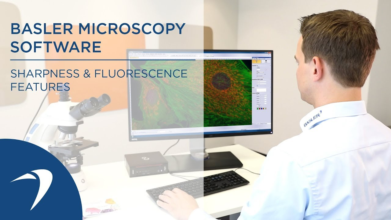 Basler Mircoscopy Software – Sharpness & Fluorescence Feature – Product  Tutorial