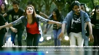 Akashe lokhho Tara Chand Kintu Ekta Re New Dj Remix song Editor DJ Subash 2019