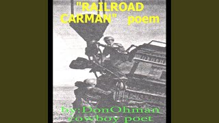 Railroad Carman Poem