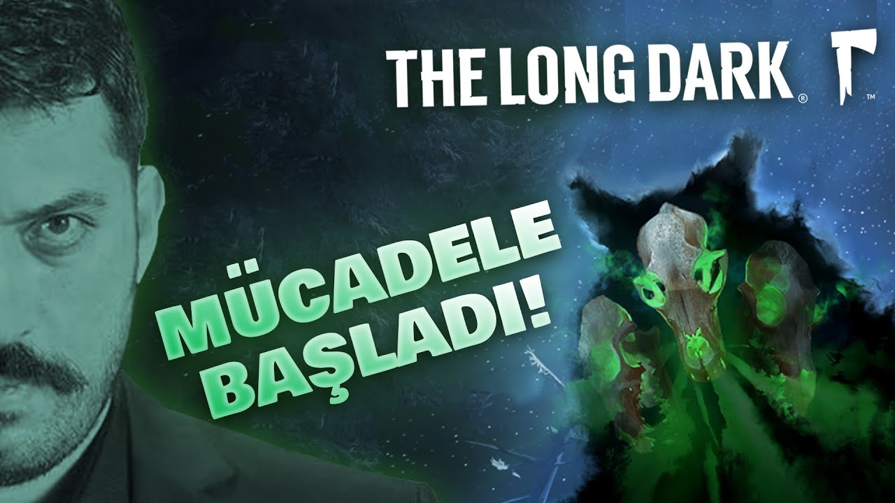 Download Long Dark : Darkwalker B İ T İ R İ L D İ !! (1/2)