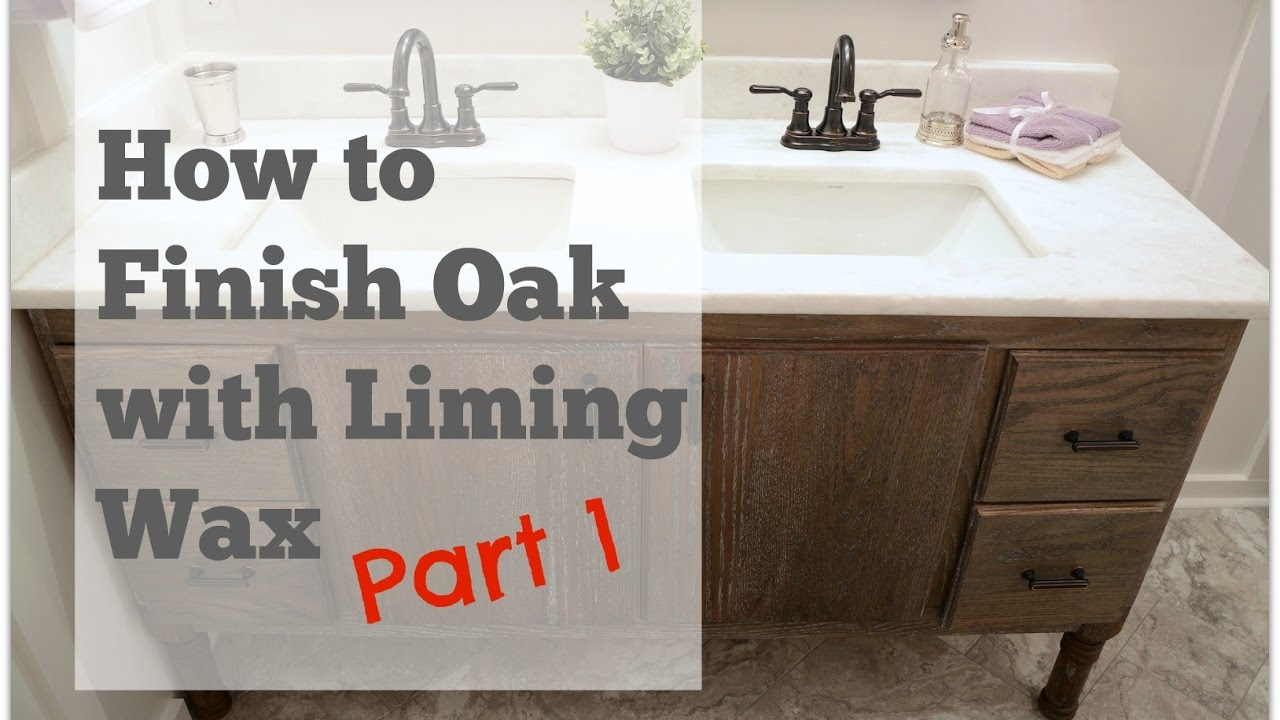 My DIY Bathroom Vanity: How To Finish Oak With Liming Wax   PART 1