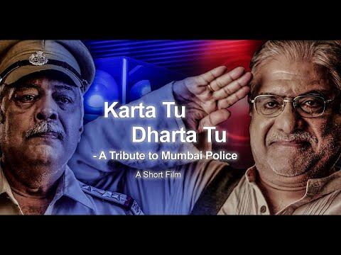 KARTA TU DHARTA TU  A Tribute to Mumbai Police  Short film