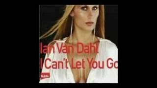 Ian Van Dahl - I Cant Let You Go (Extended Club)
