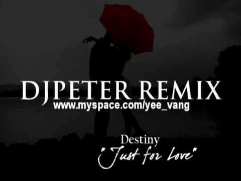 Destiny   Just For Love