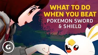 Pokemon Sword And Shield Endgame - What To Do When You Beat The Game