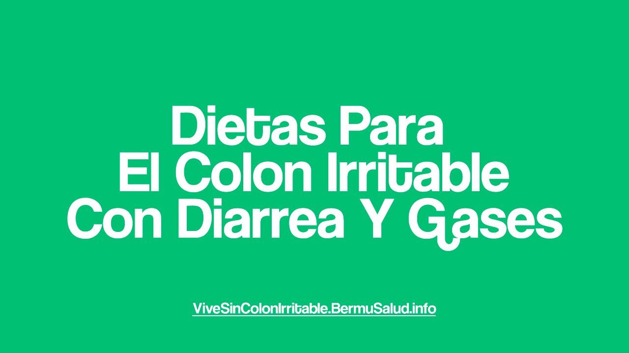 menu para colon irritable con diarrea