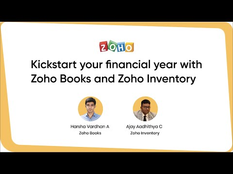 Kickstart Your Financial Year with Zoho Books and Zoho Inventory