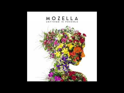 Mozella  - Anything Is Possible