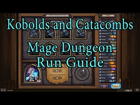 Hearthstone: Kobolds And Catacombs Mage Dungeon Run Guide