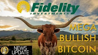 Fidelity Bitcoin Service Goes Live - Bullish for Crypto Long Term Price