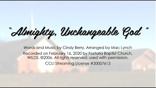 """Almighty, Unchangeable God"" by Cindy Berry, Arr. by Mac Lynch"