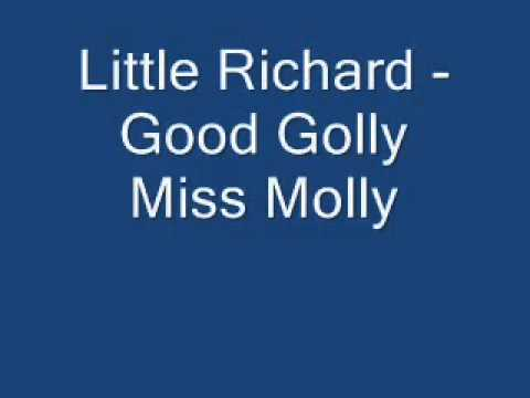 Little Richard - Good Golly Miss Molly (Lyrics) High Quality