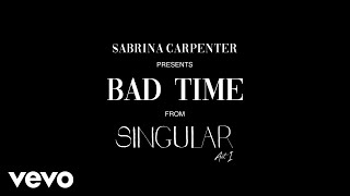 Sabrina Carpenter - Bad Time (Visualizer Video)
