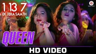 Queen   1:13:7 Ek Tera Saath   Ssharad Malhotra, Hritu Dudani & Melanie N   Shahid Mallya & Bhoomi T