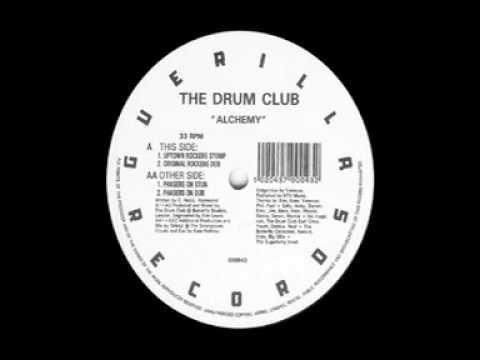 The Drum Club - Alchemy (Uptown Rockers Stomp)
