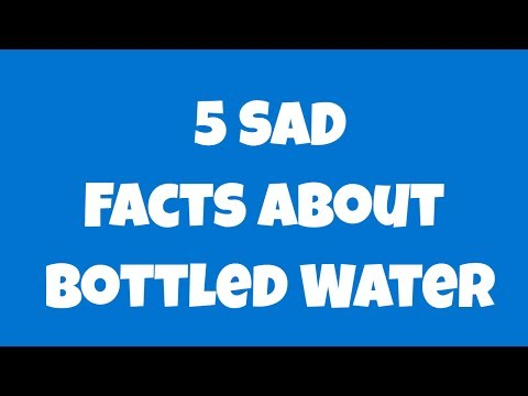 Sad & Disappointing Facts About Bottled Water