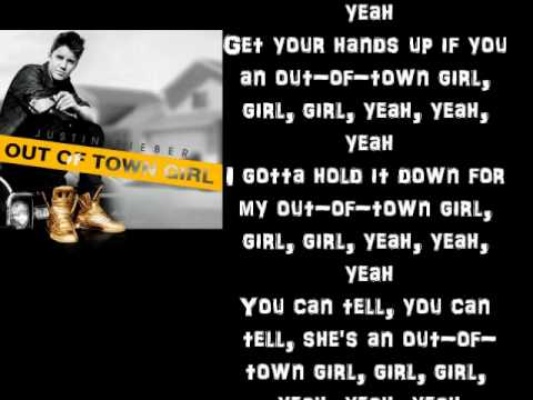 Justin Bieber - Out Of Town Girl lyrics
