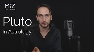 Pluto in Astrology - Meaning Explained