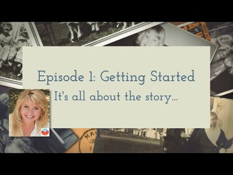 Episode 1: Create Captivating Family History Videos
