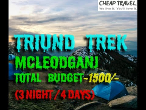 Mcleodganj   Triund trek   Dharamshala   Tibbetian culture  How to travel in Cheapest way  