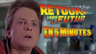 Retour vers le futur en 5 Minutes