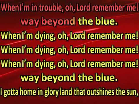 REMEMBER ME, O LORD!